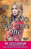 Ti porto via con me (With Me Series Vol. 1)