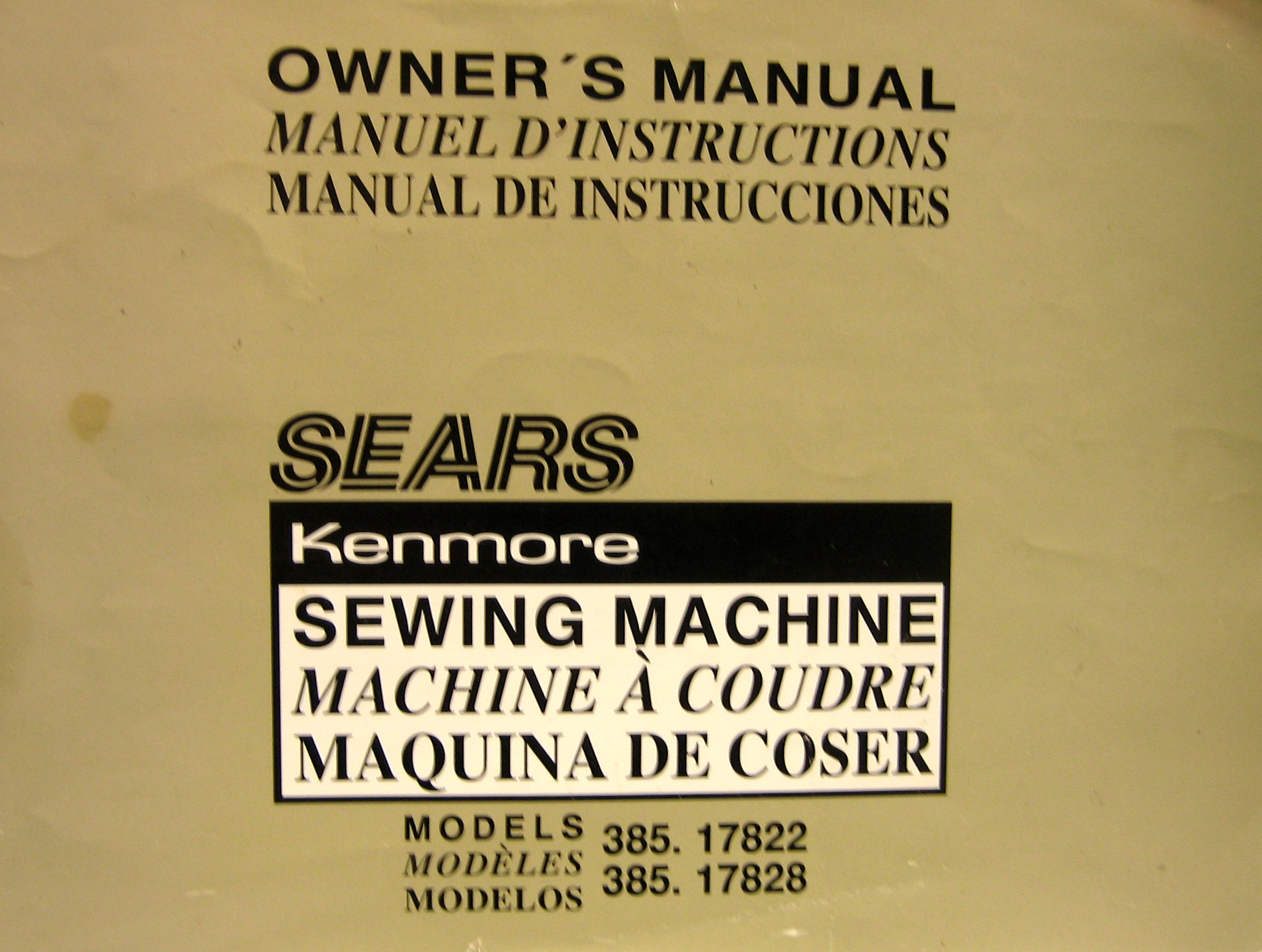 Owners Manual Sears Kenmore Sewing Machine, Model 385.17822 and 385.17828: Roebuck and Co. Sears: Amazon.com: Books