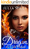 Dragon It's Cold Outside: Clan of the Primordial Flame ~ 1: Paranormal Dating Agency