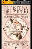 Sistema del mundo III: Sistema del mundo (3ER. VOLUMEN TRILOGIA) (CICLO BARROCO)