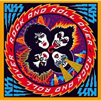 Rock & Roll Over (remastered)