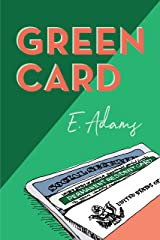 Green Card Kindle Edition