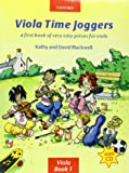 Viola Time Joggers + CD: A first book of very easy pieces for viola