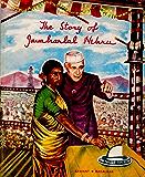 The Story of Jawaharlal Nehru
