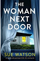 The Woman Next Door: An unputdownable psychological thriller with a stunning twist Kindle Edition