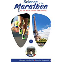 The Science of the Marathon and The Art of Variable Pace Running (English Edition)