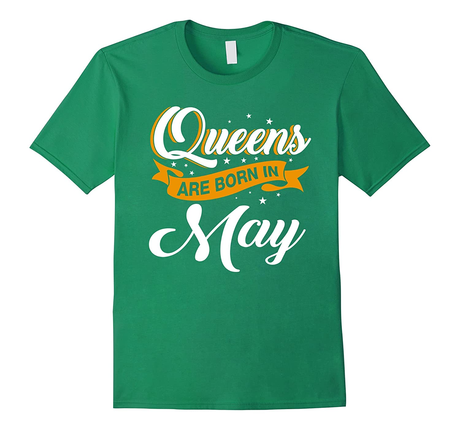 Funny Greatest T shirt Queen are born in May woman For Chris-Rose