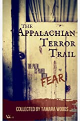 The Appalachian Terror Trail: The path is paved with fear Kindle Edition