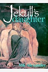 Jekyll's Daughter Kindle Edition