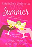 Summer (The Matchmaker Chronicles Book 1)