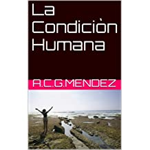 La Condiciòn Humana (Spanish Edition) Jan 15, 2012