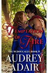 Temptation of Fire (The McDougalls Book 4) Kindle Edition