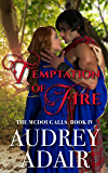 Temptation of Fire (The McDougalls Book 4)