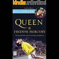 Queen & Freddie Mercury: Vida, canciones, conciertos clave