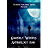 Ghostly Writes Anthology 2016 (Plaisted Publishing House Presents Book 1)