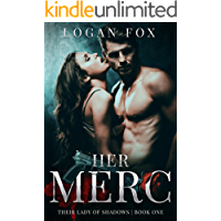 Her Merc: A cartel dark romance (Their Lady of Shadows Book 1)