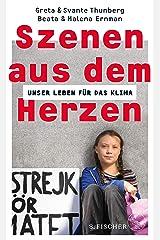 Szenen aus dem Herzen: Unser Leben für das Klima (German Edition) Kindle Edition