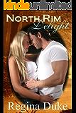 North Rim Delight (Silver State Romance Book 1)