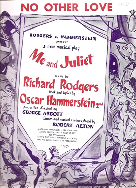 Richard Rodgers And Oscar Hammersteins No Other Love Vintage Sheet Music From QuotMe