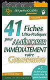 Gramemo - 41 fiches ultra-pratiques pour améliorer immédiatement votre grammaire (Les Petits Guides Gramemo t. 2)