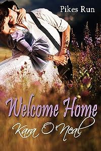 Welcome Home (Pikes Run Book 1)