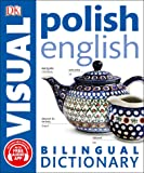 Polish-English Bilingual Visual Dictionary (DK Bilingual Visual Dictionaries)