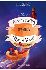 The Time-Traveling Adventures of Roxy and Yacoob: The Case of the Upside-Down Map Hardcover