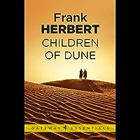 Children Of Dune: The Third Dune Novel (The Dune Sequence Book 3)
