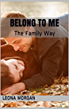 Belong to Me: The Family Way