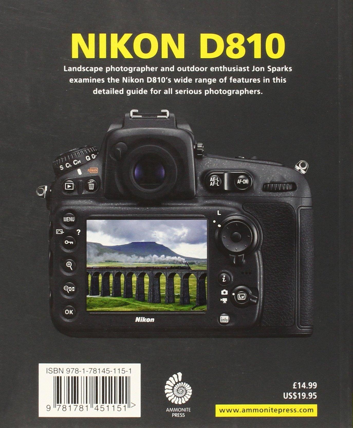 Nikon D810 (Expanded Guides): Jon Sparks: 8601418418207