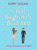The Bad Boyfriends Bootcamp: A feel-good romantic comedy