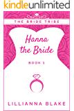 Hanna the Bride (The Bride Tribe Book 1)