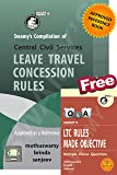 Swamy's Compilation of Leave Travel Concession Rules [With free Swamy's LTC Rules Made Objective (MCQ)]