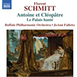 Antoine et Cléopâtre - Le Palais Hanté, op. 49