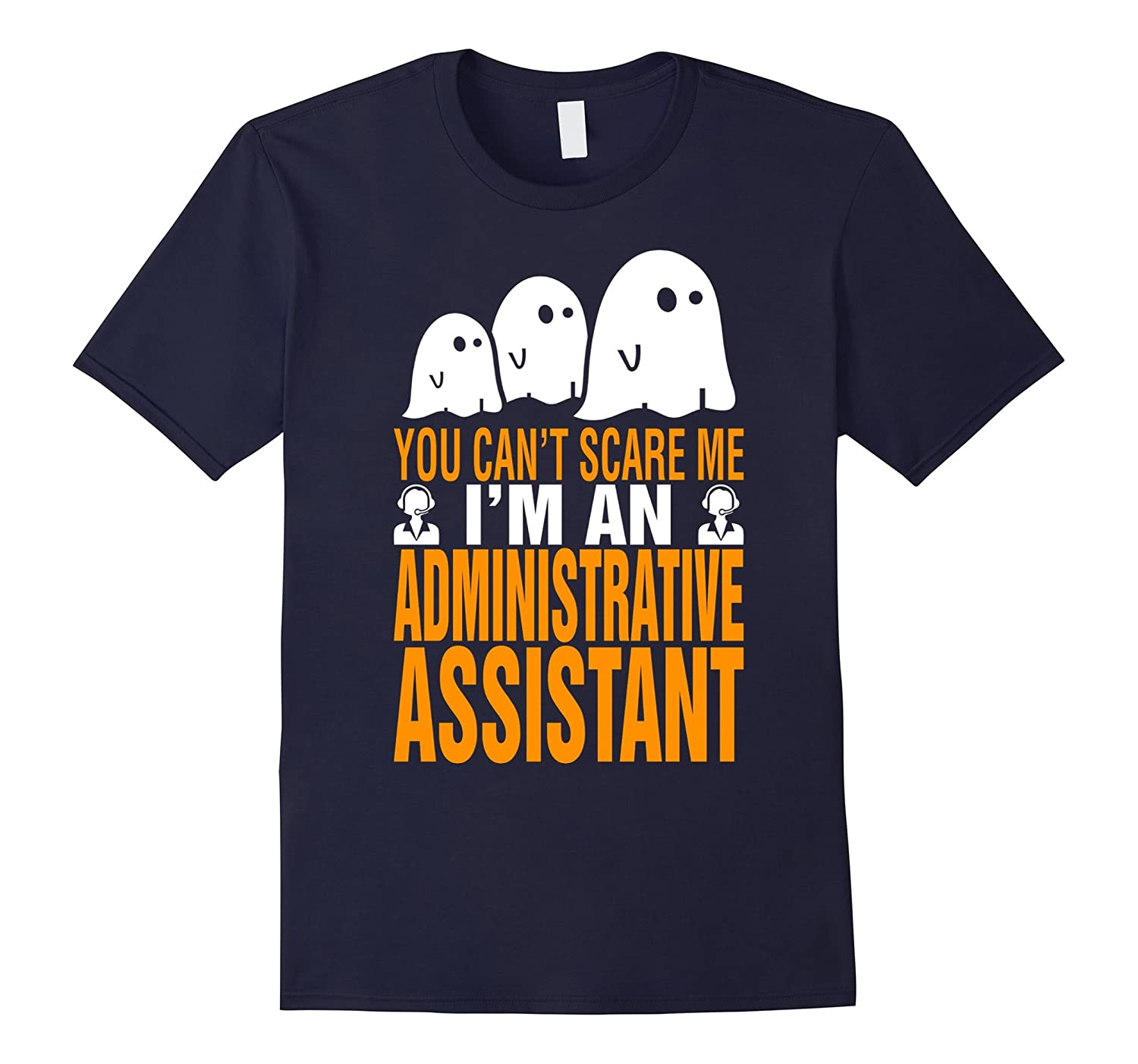 Cant Scare Im An Administrative Assistant Halloween T-shirt-TD