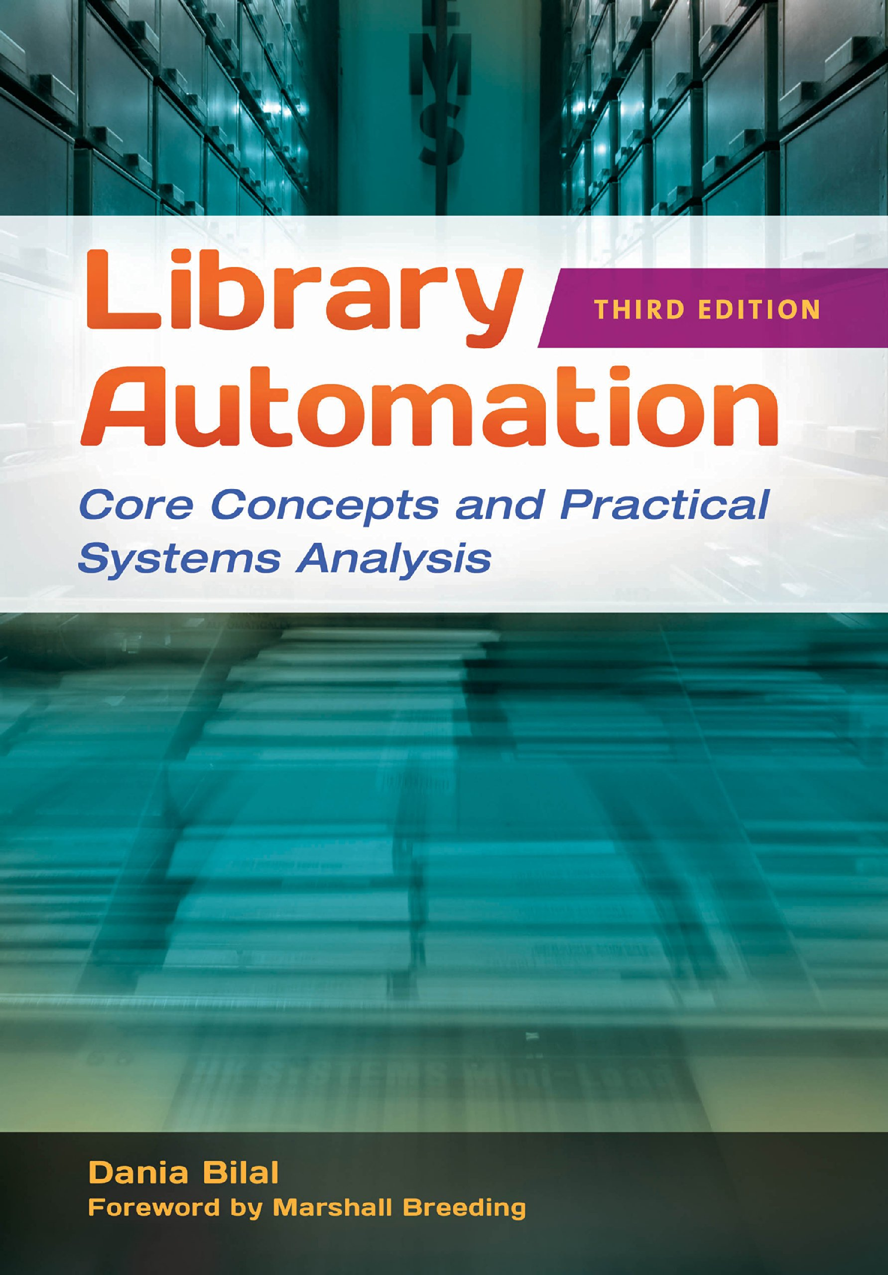 Amazon Com Library Automation Core Concepts And Practical Systems Analysis 3rd Edition Ebook Bilal Dania Kindle Store