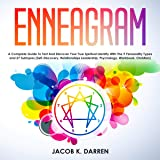 Enneagram: A Complete Guide to Test and Discover Your True Spiritual Identity with the 9 Personality Types and 27 Subtypes: Self-Discovery, Relationships Leadership, Psychology, Workbook, Christian