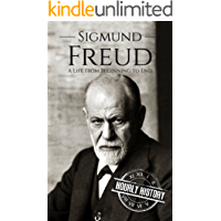 Sigmund Freud: A Life From Beginning to End (English Edition)