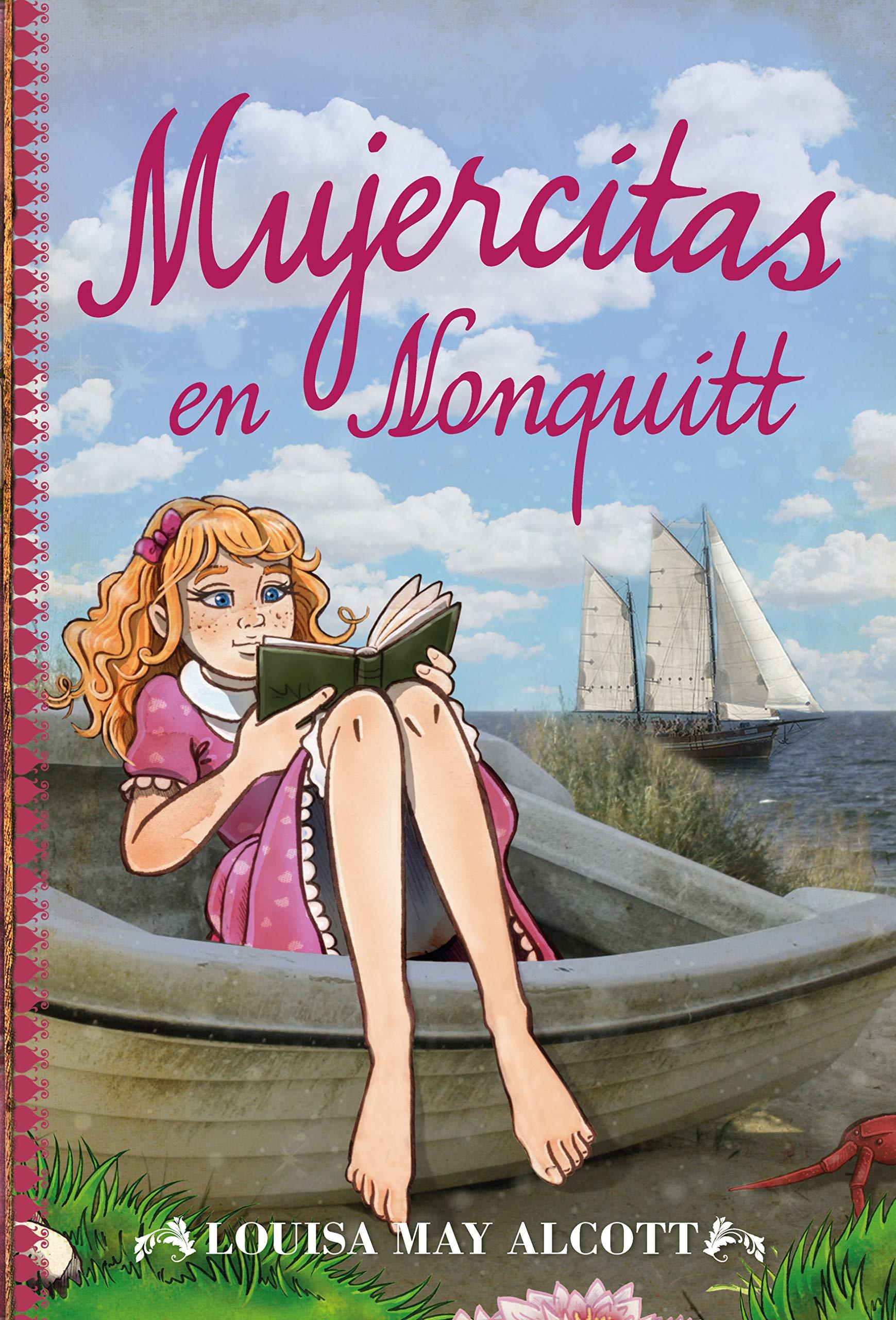 Mujercitas en Nonquitt (Toromítico): Amazon.es: Louise May Alcott ...