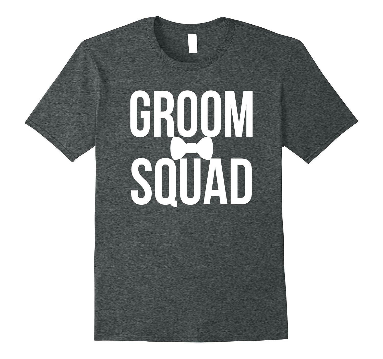0fdb1cd7 Groom Squad T-Shirt Bachelor Party Shirts Groomsmen Gifts-TH - TEEHELEN