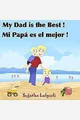 Children's books in Spanish: My Daddy is the Best. Mi Papá es el mejor: Libros para niños. Children's Spanish books. Spanish book for kids (Bilingual Edition) ... books for children nº 7) (Spanish Edition) Kindle Edition