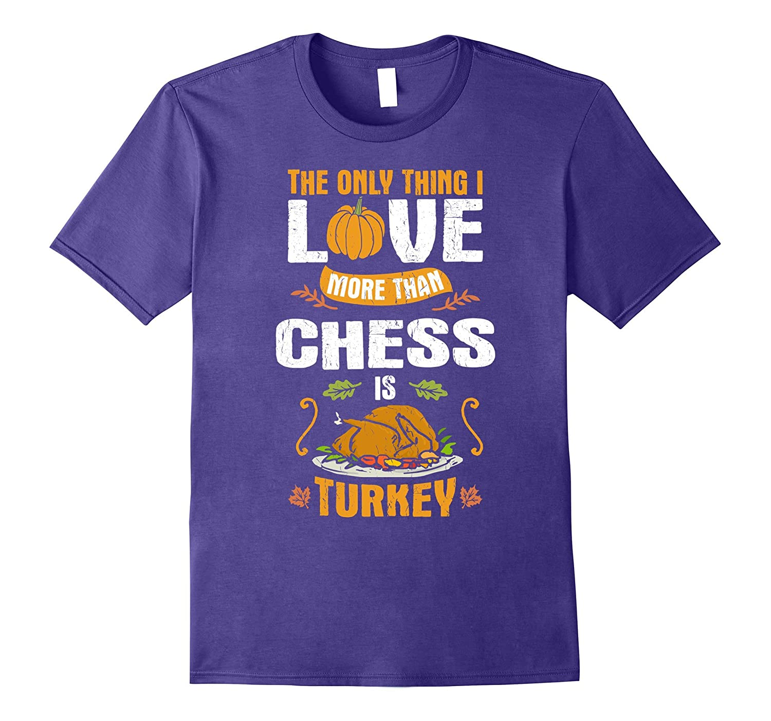 Chess Lovers Thanksgiving Themed Gift - Funny T-Shirt-FL