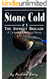 The Infinity Brigade #1 Stone Cold