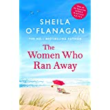 The Women Who Ran Away: Two friends. A stolen car. A suitcase full of secrets . . .