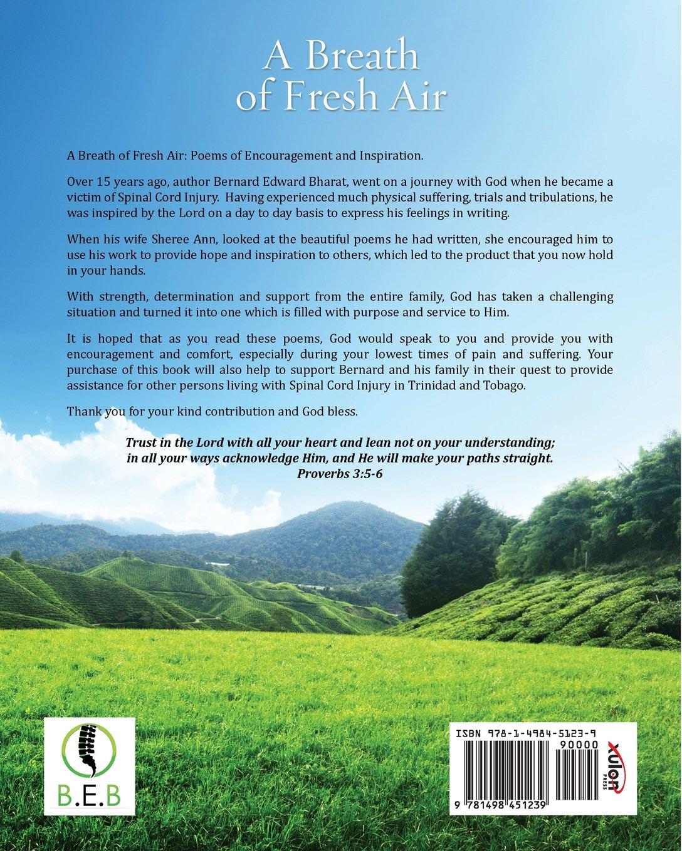 A BREATH OF FRESH AIR: BERNARD EDWARD BHARAT: 9781498451239