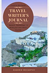 Creative Mermaid's Travel Writer's Journal: Record • Remember • & Write your own Hero's Journey Kindle Edition
