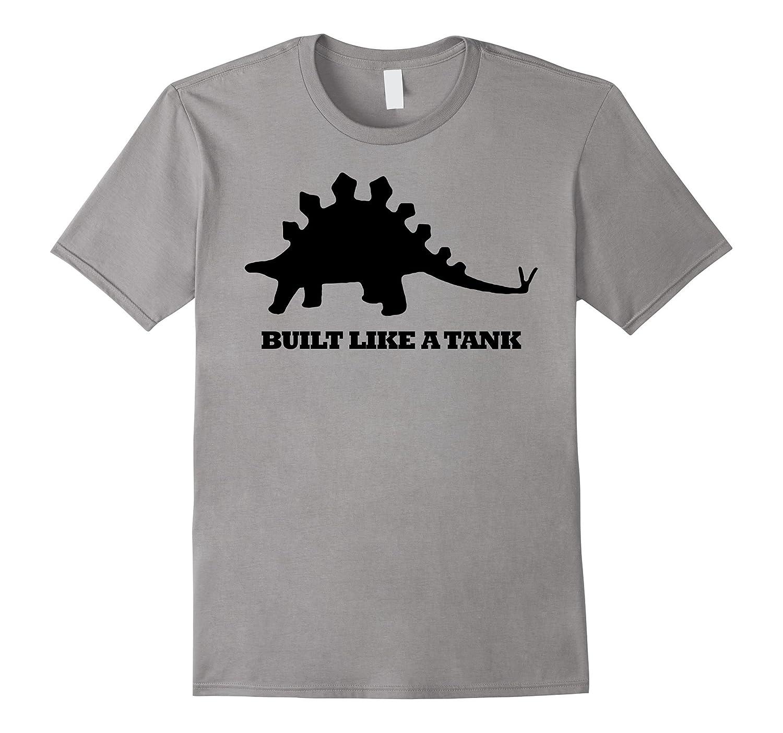 Built Like A Tank Dino Stegosaurus Gamer Paleo T-Shirt-CD