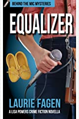 Equalizer: A Lisa Powers Crime Fiction Novella (Behind the Mic Mysteries Book 0) Kindle Edition