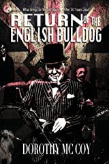 Return of the English Bulldog: What Brings Sir Winston Back... After 50 Years Dead? Paperback
