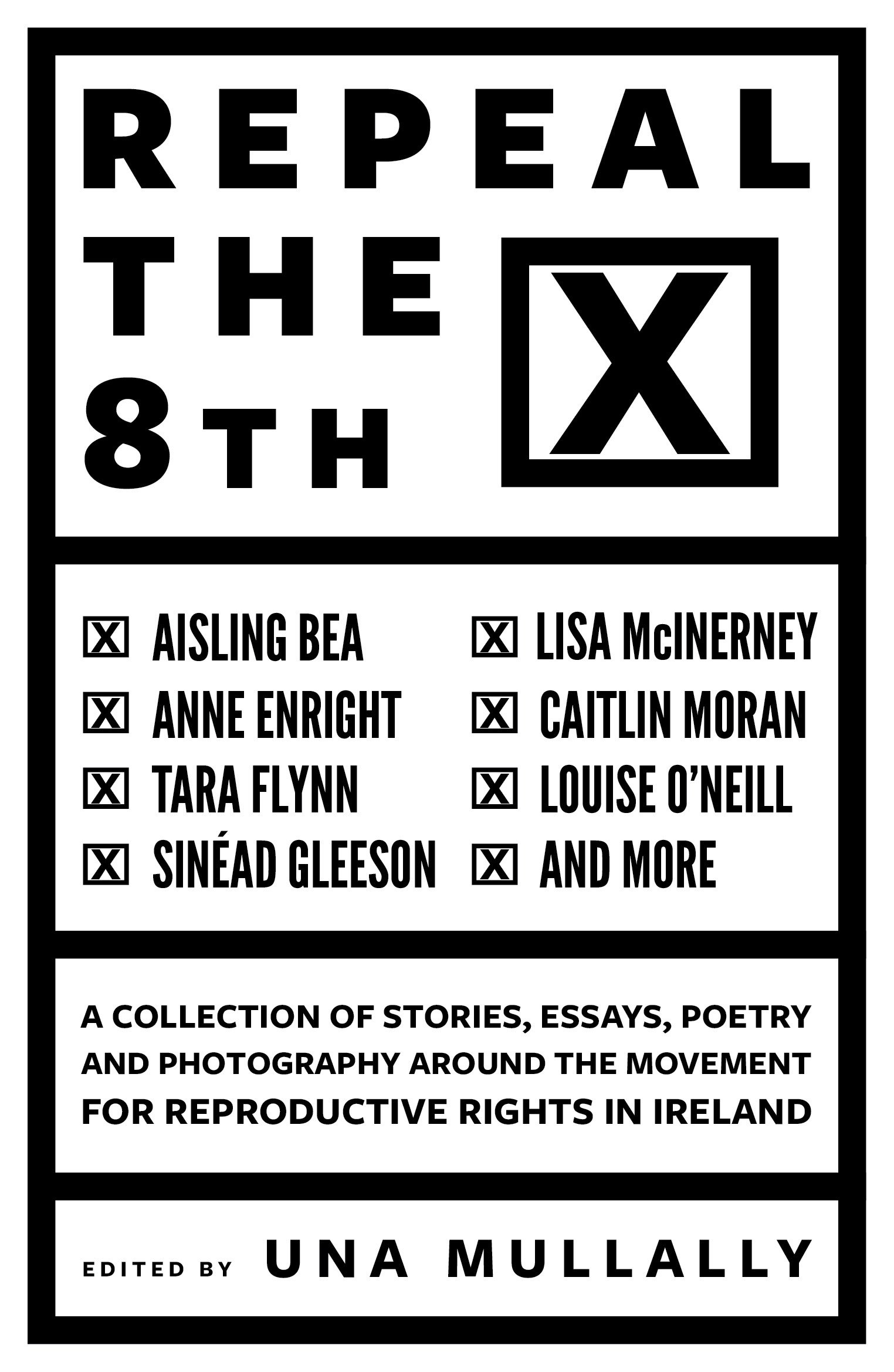 Repeal the 8th: Amazon.de: Una Mullally, Lisa McInerney, Anne ...
